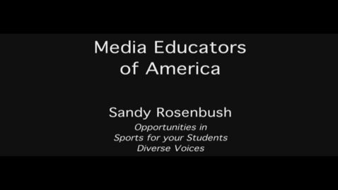 Thumbnail for entry MEOA: Opportunities in Sports for your Students Diverse Voices