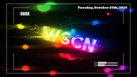 Thumbnail for entry WSCN - Tuesday 10.27.20