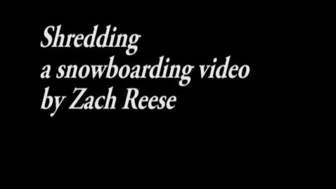Thumbnail for entry Film Fest 2014: Reese, Zach - Shredding