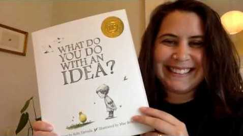 Thumbnail for entry Steff reads What Do You Do With An Idea?