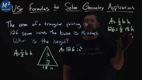 Thumbnail for entry Use Formulas to Solve Geometry Applications | A=(1/2)bh and find h | Minute Math