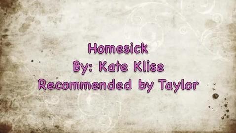 Thumbnail for entry Homesick by Kate Klise