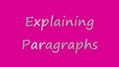 Thumbnail for entry Explaining Paragraphs