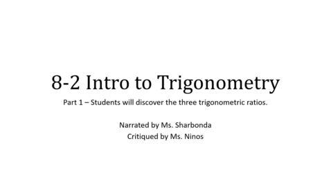 Thumbnail for entry 8-2 Intro to Trigonometry