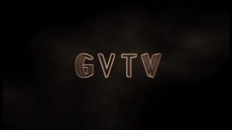 Thumbnail for entry GVTV May 3rd