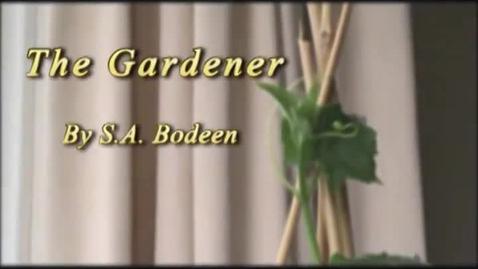 Thumbnail for entry The Gardener