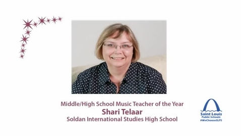 Thumbnail for entry SLPS Music Teacher of the Year, Shari Telaar