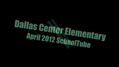 Thumbnail for entry Dallas Center Elem April 2012 School Video