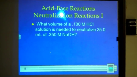 Thumbnail for entry Aqueous Solutions Neutralization Problem Pt. 9 April 10, 2013