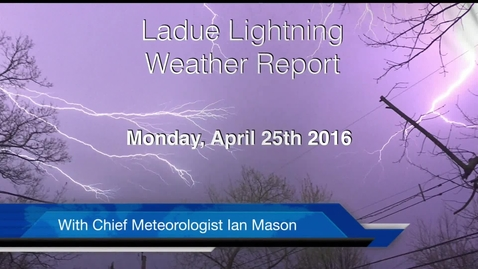 Thumbnail for entry LHSTV Ladue Lightning Weather Podcast for Monday April 25th