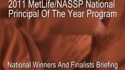 Thumbnail for entry 2011 MetLife/NASSP Principal Of The Year Program: National Winners Briefing on Capitol Hill