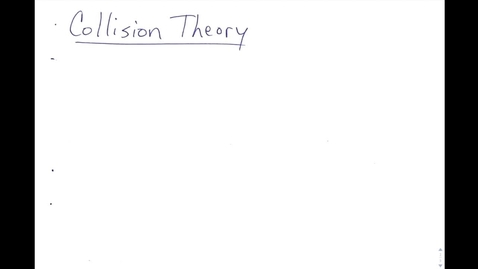Thumbnail for entry Kinetics Notes Part 2