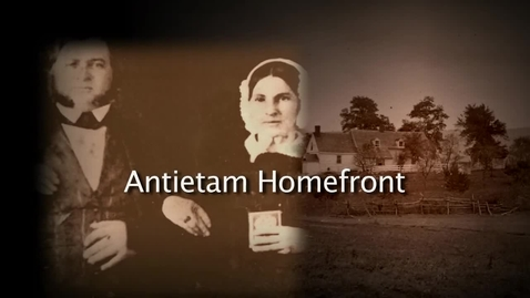 Thumbnail for entry Antietam Homefront