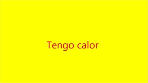 Thumbnail for entry TENGO CALOR