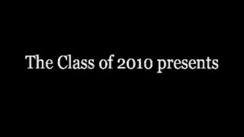 Thumbnail for entry Class of 2010 Pioneer Senior Video Part 1