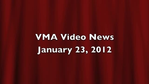 Thumbnail for entry VMA Video News January 23 2012