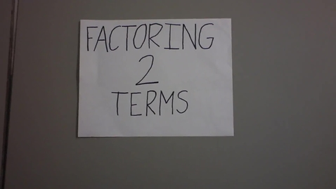 Thumbnail for entry Factoring Polynomials with Two Terms