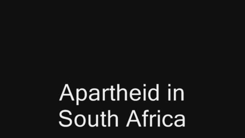Thumbnail for entry History of Apartheid: Period 4