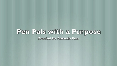 Thumbnail for entry Pen Pals with a Purpose