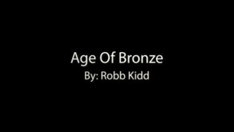Thumbnail for entry THE AGE OF BRONZE, by Rob Kidd