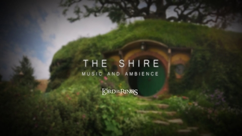 Thumbnail for entry The Shire | Lord of The Rings Ambience and Music | 1 hour
