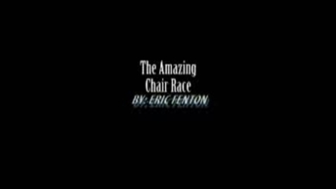 Thumbnail for entry The Amazing Chair Race