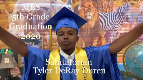 Thumbnail for entry MES Salutatorian Tyler DeRay Duren Addressing the 5th Grade Graduates of 2020 #ccsdovercomescovid19