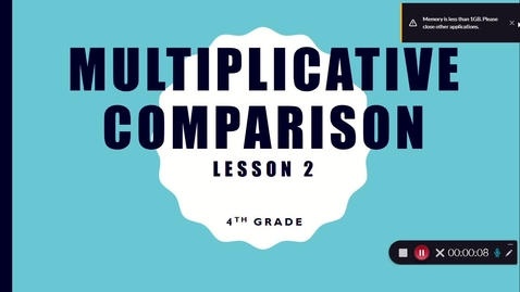 Thumbnail for entry Multiplicative Comparison 2 Video
