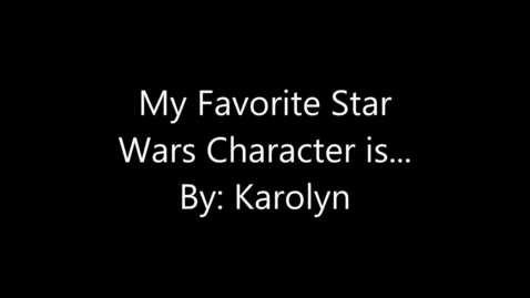 Thumbnail for entry Star Wars Karolyn