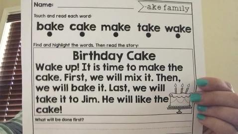 Thumbnail for entry Fluency Passage- Birthday Cake