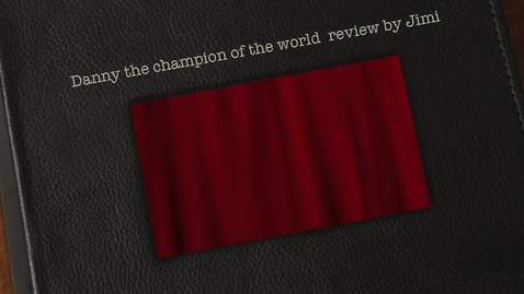 Thumbnail for entry Jimi - Danny The Champion of the World