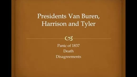 Thumbnail for entry Presidents Van Buren, Harrison and Tyler