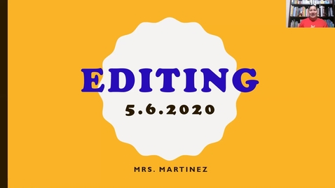 Thumbnail for entry Writing Lesson on Editing_5/6/2020