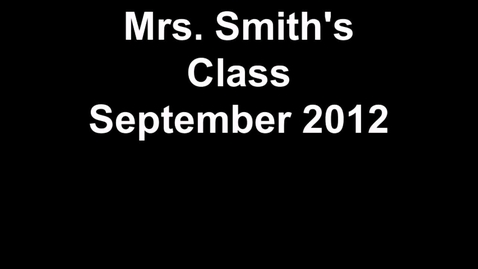 Thumbnail for entry Mrs. Smith's Class - Preamble