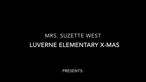 Thumbnail for entry Luverne Elementary School Xmas Songs