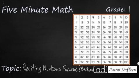 Thumbnail for entry 1st Grade Math Reciting Numbers Forward and Backward