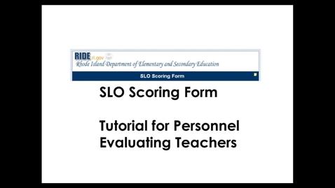 Thumbnail for entry Teacher SLO Scoring Form Tutorial