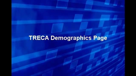 Thumbnail for entry TRECA Demographics Page