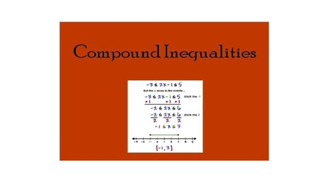Thumbnail for entry 5.02 Compound Inequalities