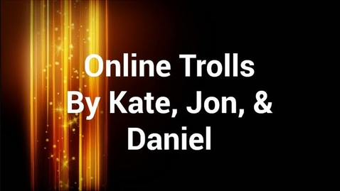 Thumbnail for entry Take Action: Trolls Online