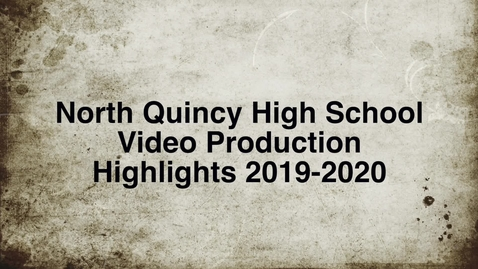 Thumbnail for entry North Quincy High  Video Highlights 2019-2020