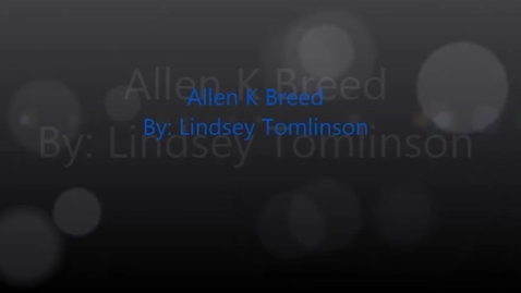 Thumbnail for entry Allen Breed - Engineer