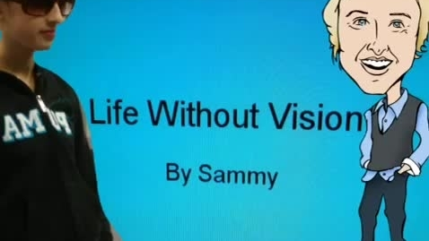 Thumbnail for entry Puppet Pals: LIfe Without Vision by Sammy