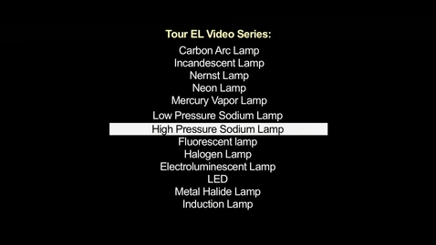 Thumbnail for entry Part 6b: High Pressure Sodium Lamps