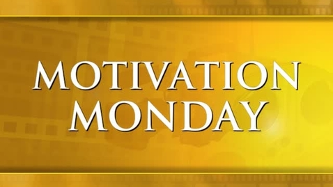Thumbnail for entry Motivation Monday - Practice Makes Perfect