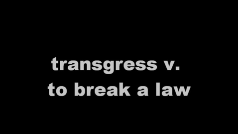 Thumbnail for entry transgress