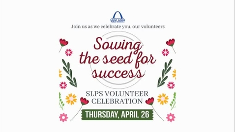 Thumbnail for entry SLPS Volunteers Celebration 2018
