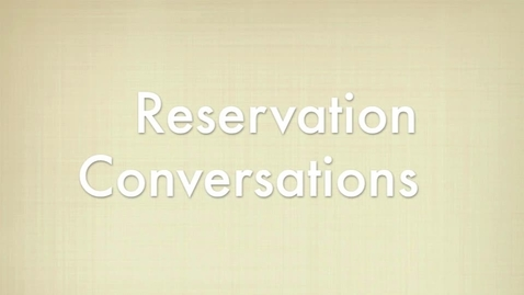 Thumbnail for entry Reservation Conversations
