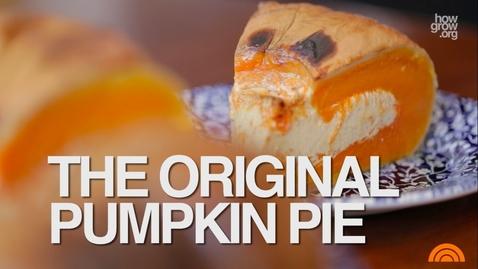 """Thumbnail for entry Thanksgiving Pumpkin Pie - The ORIGINAL Recipe  (""""Pie in a Pumpkin"""")"""