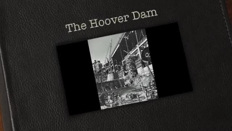 Thumbnail for entry The Hoover Dam